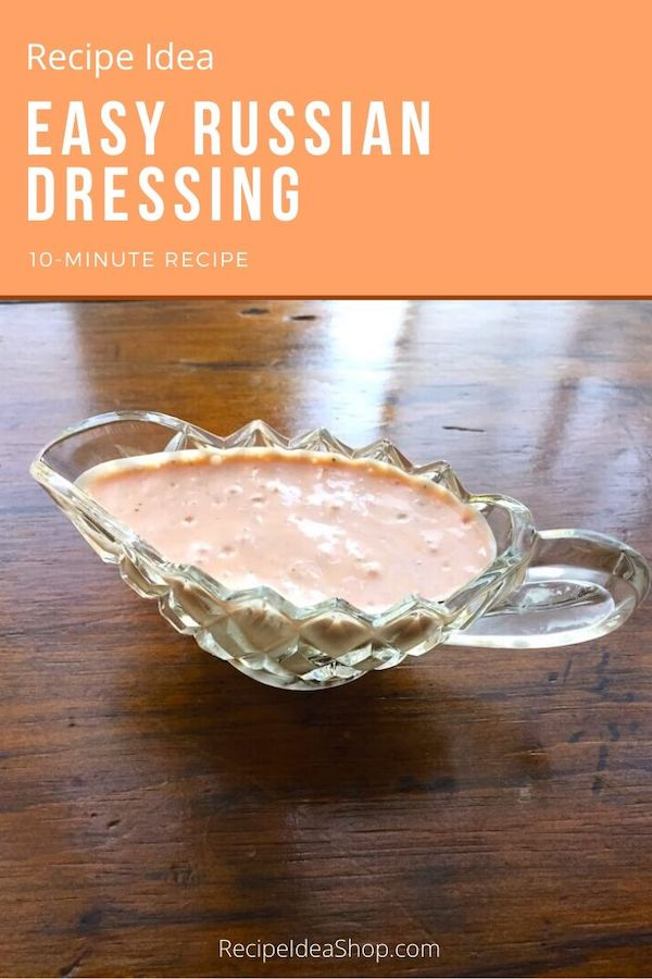 Easy Russian Dressing. So yum! #easyrussiandressing #russiandressing #saladdressing #cookathome #easyrecipies #recipes #food #health #recipeideashop