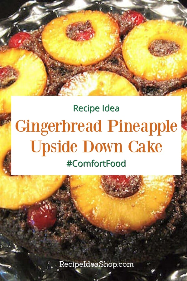 Gingerbread Pineapple Upside Down Cake. Oh my! Who knew you could combine two old favorites and make this amazing dessert? Yum! #gingerbreadpineappleupsidedowncake #pineappleupsidedowncake #gingerbreadcake #comfortfood #desserts #recipes #recipeideashop
