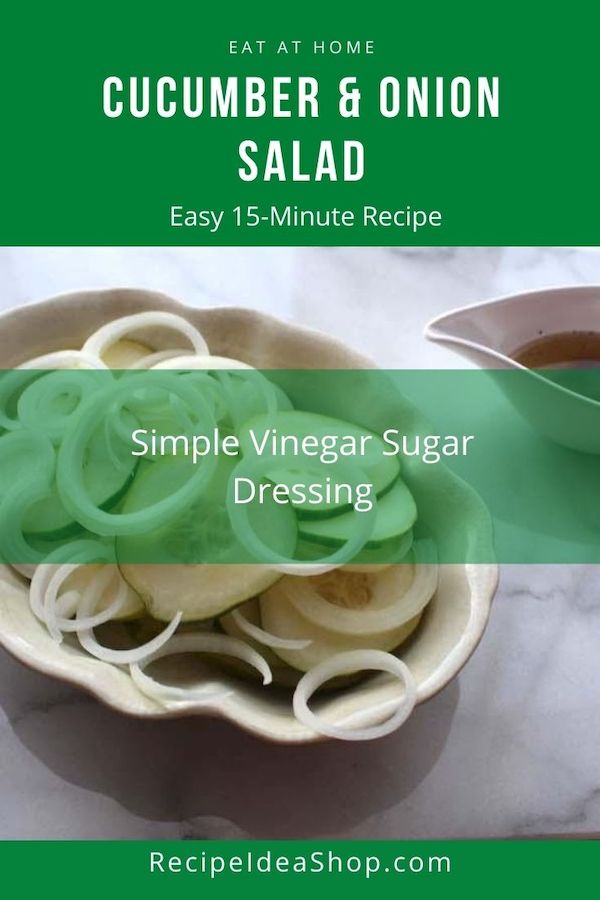 Cucumber and Onion Salad with Vinegar Sugar Dressing. Simple delight. #cucumberandonionsalad #cucumbersalad #cucumberonionsalad #cucumbers #salads #recipes #glutenfree #comfortfood #recipeideashop