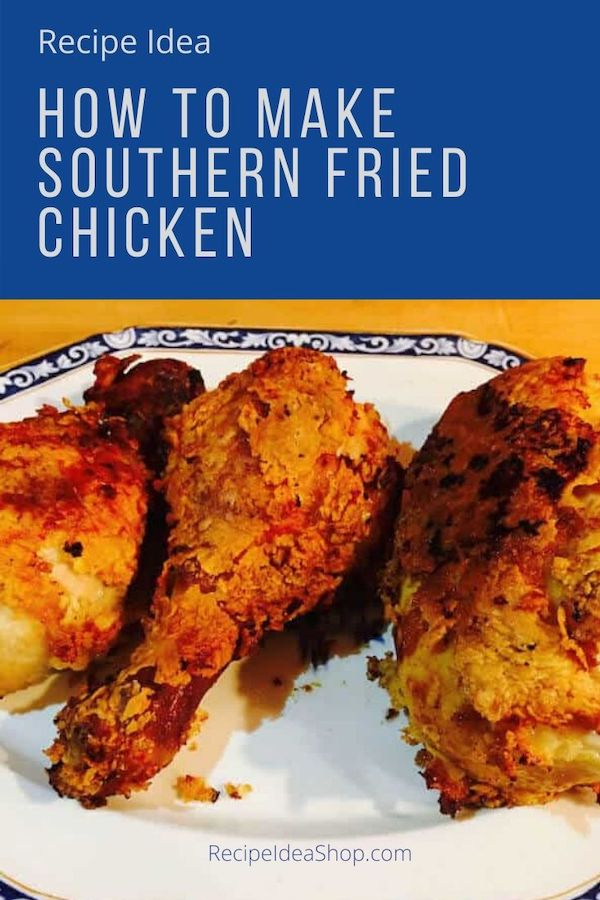Southern Fried Chicken is SOoooo good. #fried-chicken #southernfriedchicken #friedchicken #chickenrecipes #recipes #food #comfortfood #recipeideashop