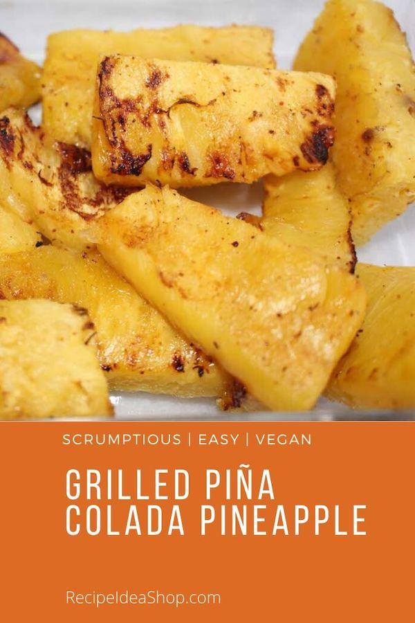 SUPER good. What a terrific dessert or side dish. July 10 is National Piña Colada Day. #grilledipinacoladapinapple #grilledpineapple #grilledfruit #vegan #food #recipes #recipeideashop