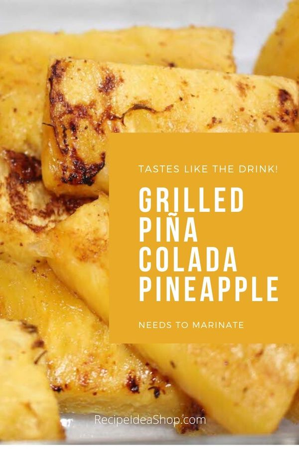 OMG. So good. Grilled Piña Colada Pineapple. #grilledpinacoladapinapple #pineapple #grilling #recipes #food #recipeideashop