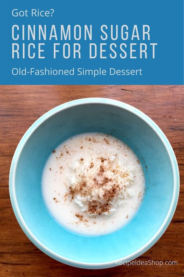 Cinnamon Sugar Rice. What a delicious way to eat left-over white rice! #cinnamon-sugar-rice #cinnamonsugarrice #ricefordessert #dessert #simplerecipes #recipes #comfortfood #glutenfree #recipeideashop