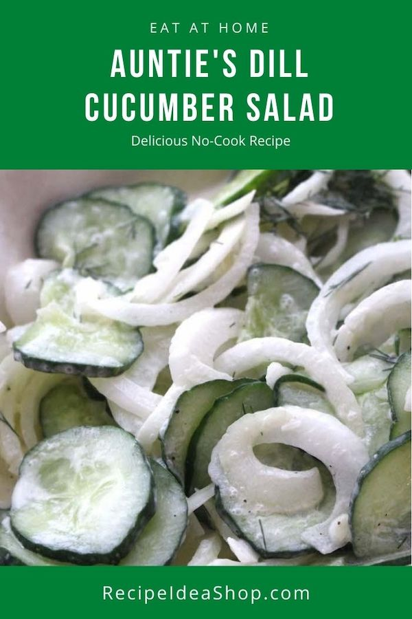 Auntie's Creamy Dill Cucumber Salad is super yum. #dillcucumbersalad #creamydillcucumbersalad #creamycucumbersalad #cucumbers #recipes #glutenfree #comfortfood