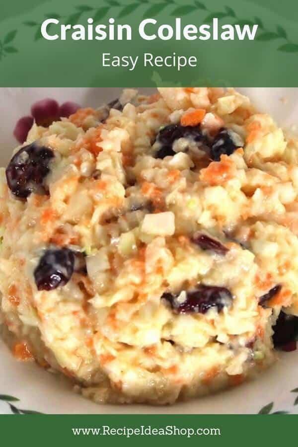Craisin Coleslaw. Sweet, chewy and crunchy. #craisincoleslaw #coleslaw #glutenfree #vegitarian #recipes #recipeideashop