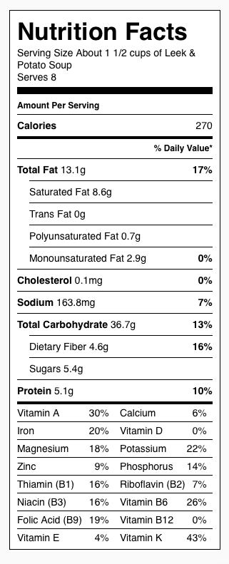 Leek and Potato Soup Nutrition Label. Each serving is about 1 1/2 cups. Does not include croutons.