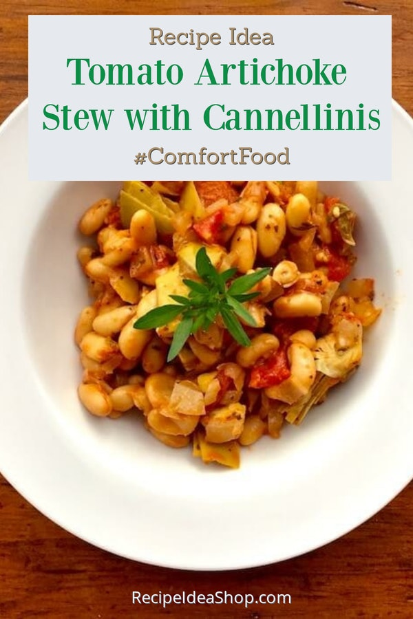 Tomato Artichoke Stew with Cannelllini Beans is so, so good. 20-minute recipe. #tomato-artichoke-stew #souprecipes #vegan #glutenfree #recipe-repertoire #rainydayfood #recipes #recipeideashop