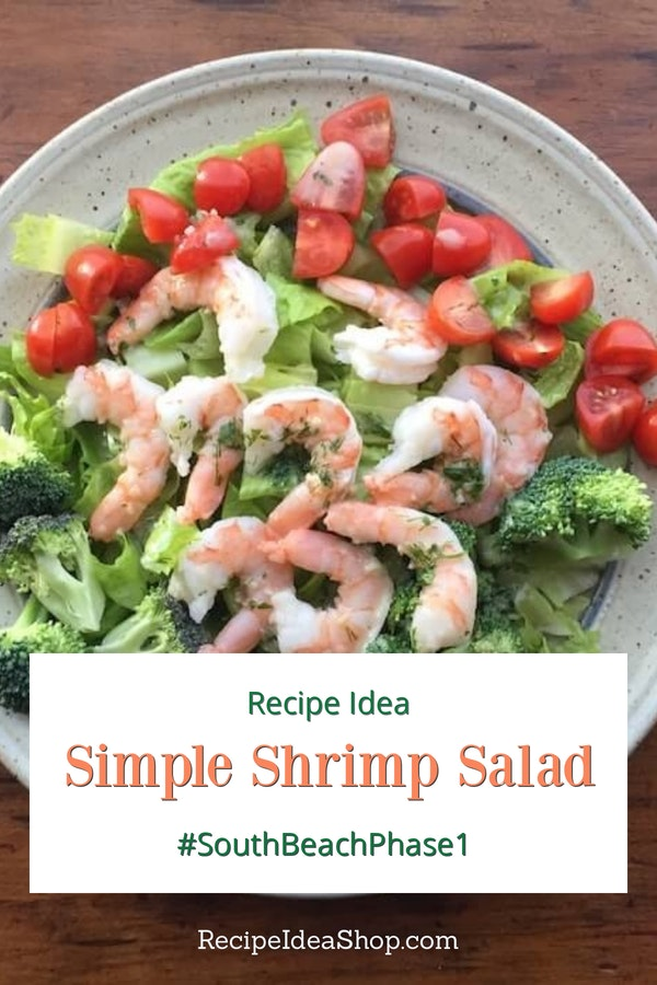 Simple Shrimp Salad. Delicious. No cooking. 10-minute recipe. #simpleshrimpsalad #shrimp-salad #southbeachdiet #glutenfree #dairyfree #recipes #saladrecipes #recipeideashop