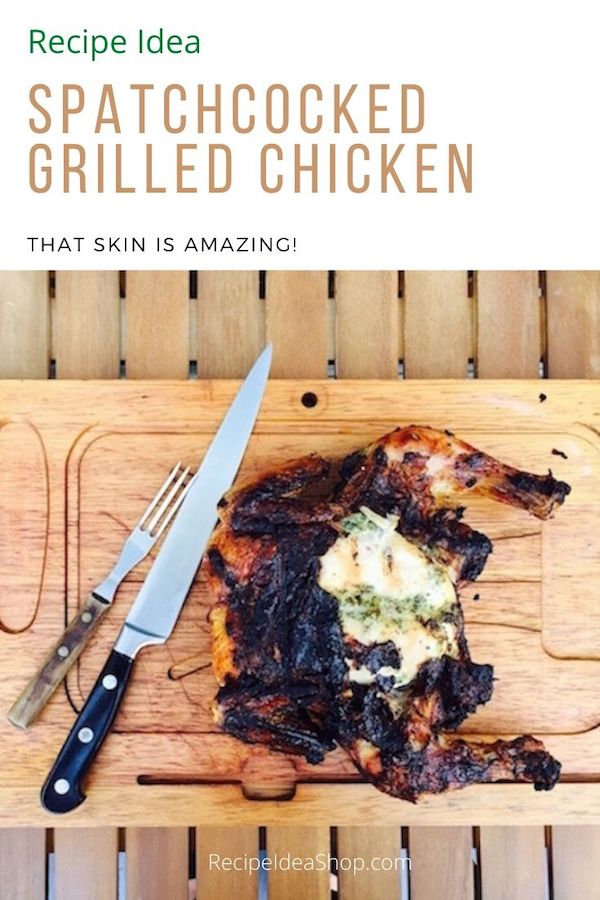 Grilled Spatchcocked Chicken is so stinking' good. The skin is amazing. #grilledspatchcockedchicken #spatchcock #recipes #recipeideashop