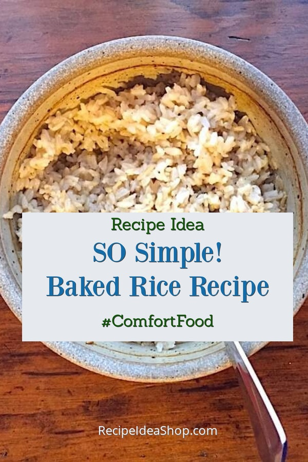 Easy Baked Rice Recipe is so simple. It's a cinch to get perfect rice. #bakedrice #ricerecipes #recipes #glutenfree #vegetarian #howtobakerice #yougotthis #recipeideashop