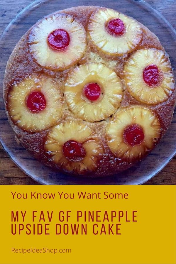 There's only one trick to making this GF Pineapple Cake. Simple. Scrumptious. #GFPineappleCake #PineappleUpsideDownCake #UpsideDownCake #cakerecipes #recipes #glutenfree #comfortfood #easyrecipes #recipeideashoop