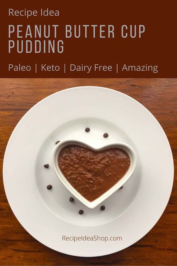 Peanut Butter Cup Pudding tastes like a PB cup. Only 5 ingredients. Takes 5 minutes to put together and 3+ hours refrigeration. YUM! #peanutbuttercuppudding #PBcuppudding #dairyfree #paleo #keto #paleopudding #ketopudding #eatdessertfirst #recipes #desserts #breakfast #recipes #food #comfortfood #recipeideashop