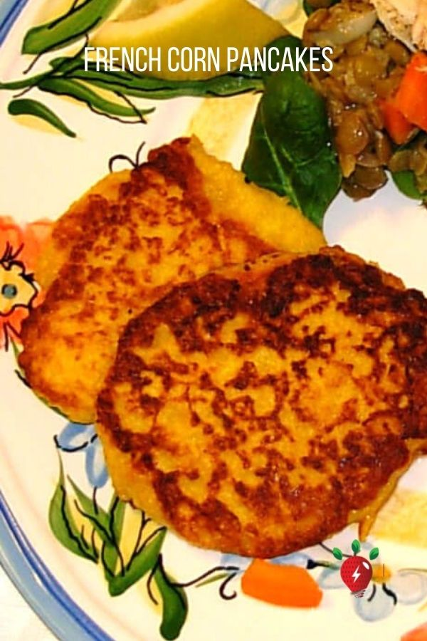 Love these Corn Pancakes. The French know how to cook. #FrenchCornPancakes #CornPancakes #CornFritters #GlutenFree #Recipes #RecipeIdeaShop