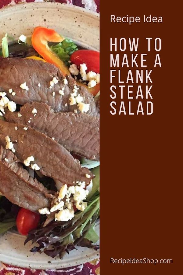 Flank Steak Salad is an elegant meal. Love, love, love it. #flanksteaksalad #steak #steaksalad #beef #recipes #glutenfree #food #comfortfood #recipeideashop