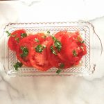 There's nothing better than a homegrown sliced tomato.