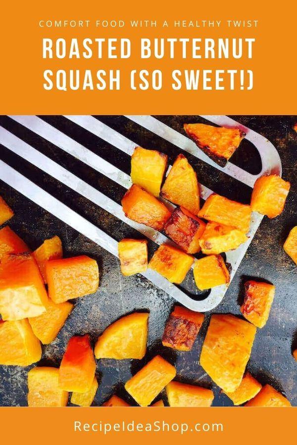 Roasted Butternut Squash is SO tasty. Eat it as a side dish or on top of salad. #roastedbutternutsquash #butternutsquash #roastedveggies #eatyourcolors #glutenfree #vegan #recipes #recipeideashop