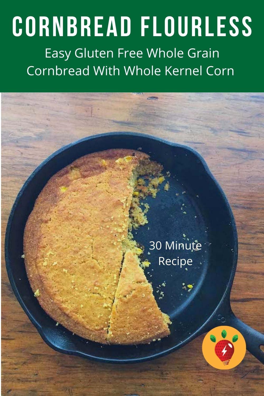 Cornbread Flourless, shown in a cast iron skillet, is gluten free.