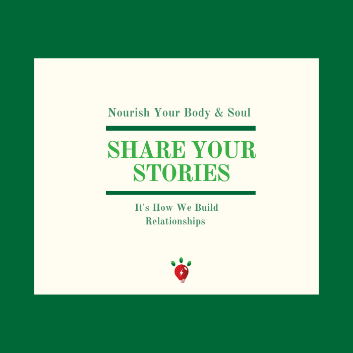 Share your stories to nourish